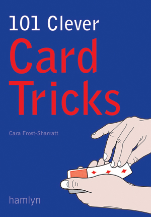 101 Clever Card Tricks Perfect Bound