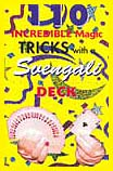110 Tricks with a Svengali Deck