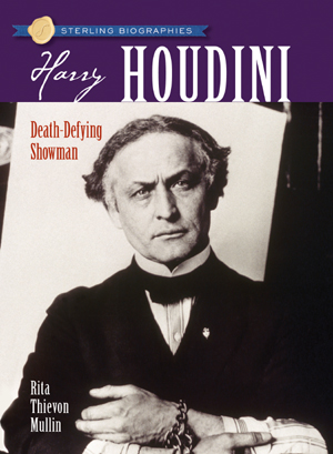 Harry Houdini: Death-Defying Showman