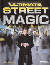 Ultimate Street Magic by Gary Sumpter