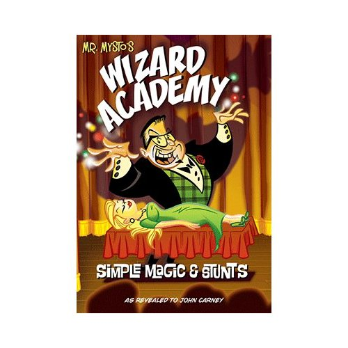 Mr. Mysto's Wizard Academy Perfect Bound by John Carney