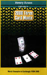 Three Card Monte 2000 by Henry Evans