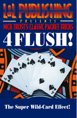 4 Flush! By Nick Trost