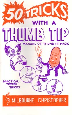 50 Tricks with a Thumbtip