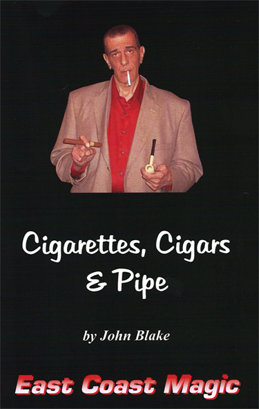 Cigarettes, Cigars & Pipe with DVD by John Blake