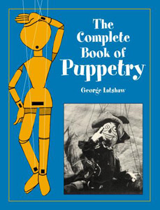 Complete Book of Puppetry by Latshaw