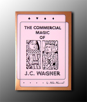 Commercial Magic of JC Wagner