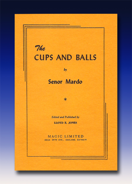 Cups and Balls by Senor Mardo