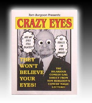 Crazy Eyes by Tom Burgoon