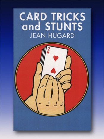 Card Tricks and Stunts by Jean Hugard