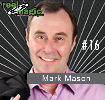 Reel Magic Magazine #17 Mark Mason