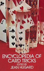 Encyclopedia of Card Tricks by Hugard