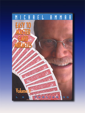 Easy to Master Card Miracles #8 by Michael Ammar