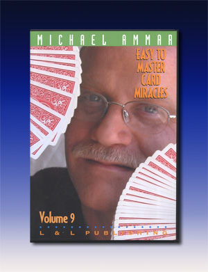 Easy to Master Card Miracles #9 by Michael Ammar