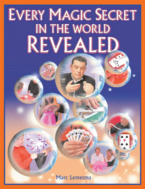 Every Magic Secret Revealed by Marc Lemezma
