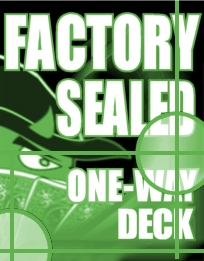 Factory Sealed One-Way Deck