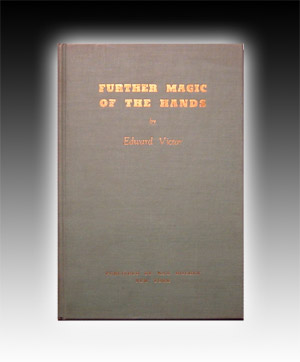 Further Magic of The Hands by Victor