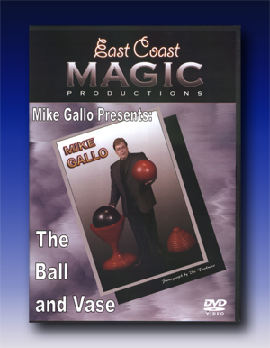 Mike Gallo Presents:The Ball and Vase