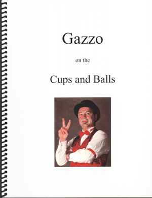 Gazzo on the Cups & Balls