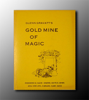 Gold Mine Of Magic by Glen Gravatt