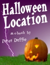 Halloween Location by Peter Duffie (PDF)