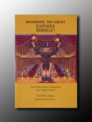 Hockman The Great Exposes Himself