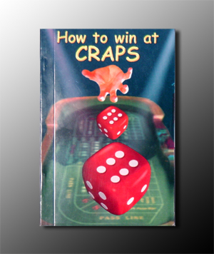 How to Win at Dice