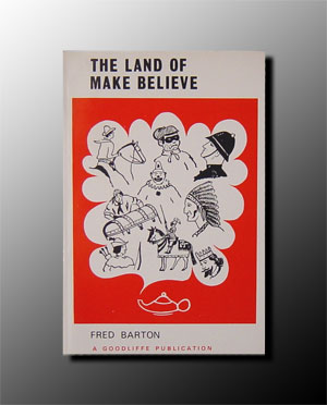 Land of Make-Believe by Barton