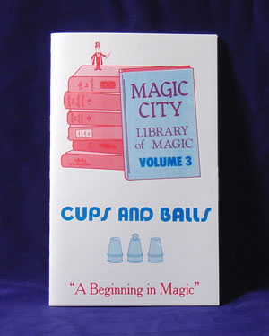 Library of Magic #03 CUPS & BALLS