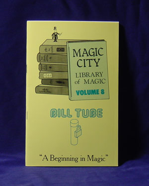 Library of Magic #08 BILL TUBES