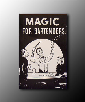 Magic For Bartenders by Mardo