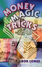 Money Magic Tricks by Bob Longe