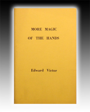 More Magic of the Hands by Victor