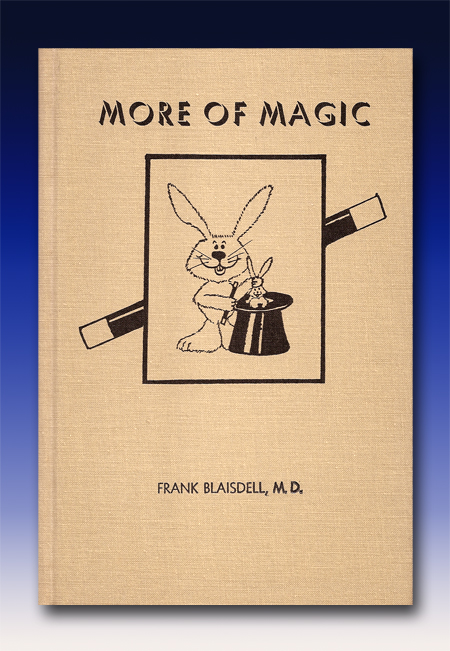 More of Magic by Frank Blaisdell