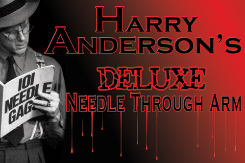 Needle Thrugh Arm by Harry Anderson Deluxe w/DVD
