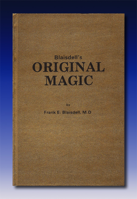 Original Magic by Frank Blaisdell