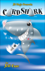 Card Shark by Jeff Case