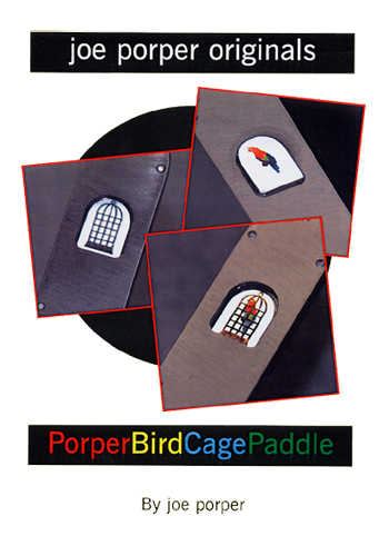 Bird Cage Paddle by Joe Porper