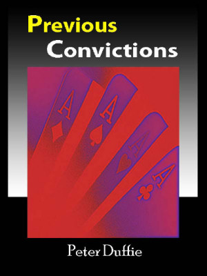 Previous Convictions by Peter Duffie (PDF)