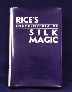Rice's Silk Encyclopedia-Vol #3