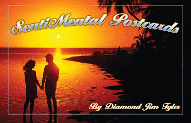 SentiMental Postcards by Diamond Jim