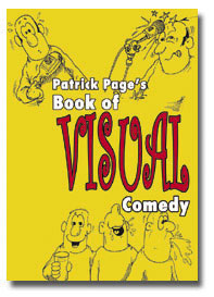 Visual Comedy by Patrick Page