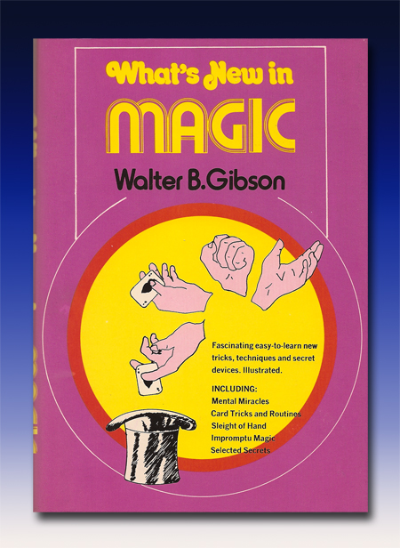 What's New in Magic by Walter Gibson