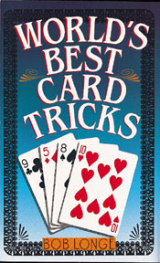 World's Best Card Tricks by Bob Longe