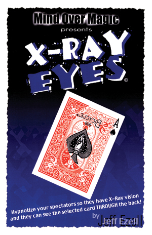 X-Ray Eyes by Jeff Ezell