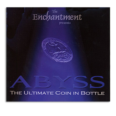 Abyss, The Ultimate Coin in Bottle Trick
