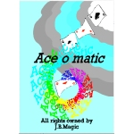 Ace O Matic by Mark Mason