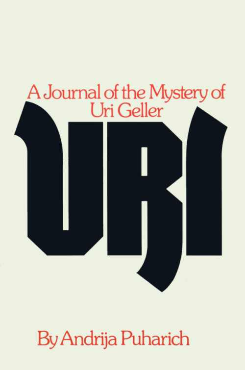 Uri-A Journal of Geller by Puharich