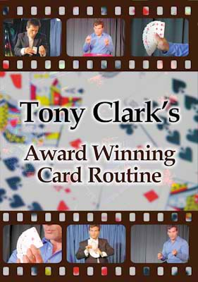 Award Winning Card Routine DVD by Tony Clark