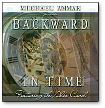 Backward In Time by Michael Ammar